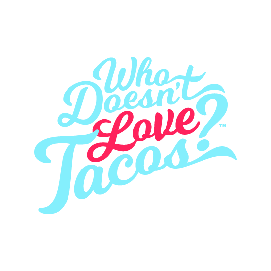 Who Doesn't Love Tacos?